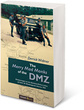 The Merry Mad Monks of the DMZ